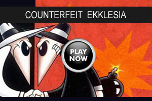 Ekklesia Counterfeit video
