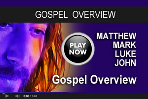 Gospel overview
